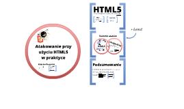 Atakowanie przy użyciu HTML5 w praktyce