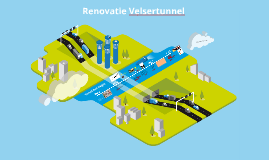 Copy of Renovatie Velsertunnel
