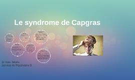 Le syndrome de Capgras