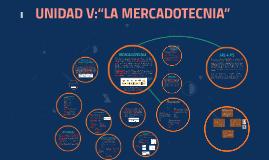 """UNIDAD V: """"LA MERCADOTECNIA"""""""