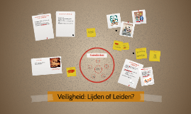 Veiligheid: Lijden of Leiden?