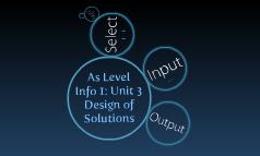 As Level ICT - Info 1: Unit 3