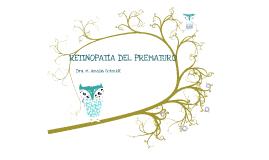Copy of RETINOPATÍA DEL PREMATURO