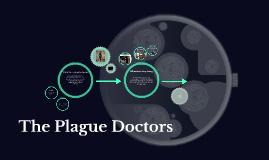 The Plague Doctors