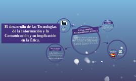 El desarrollo de las Tecnologías de la Información y la Comu