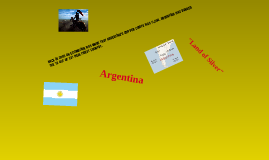 "Copy of Argentina ""land of silver"""
