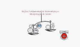 Copy of Hermenêutica e Interpretação do Direito