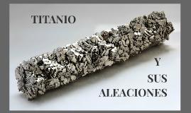 Copy of TITANIO Y SUS ALEACIONES