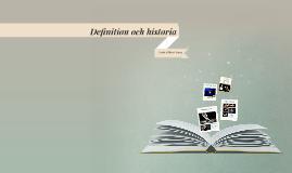 Definition och historia