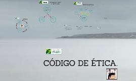 CODIGO DE ETICA.