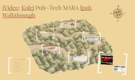 iVideo: Kolej Poly-Tech MARA Ipoh Walkthrough