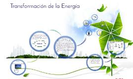 Copy of transformacion de la energia