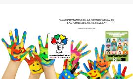 """LA IMPORTANCIA DE LA PARTICIPACIÓN DE LAS FAMILIAS EN LA ESCUELA"""""""