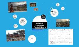 Lesson 6. Effects and Responses - Tropical Storms