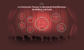 La Cérémonie Turque. Le Bourgeois Gentilhomme