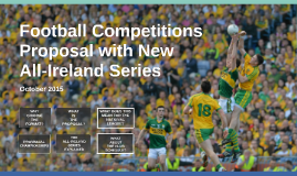 GPA Football Competitions Proposal with New All-Ireland Series