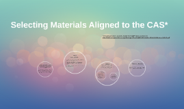 Selecting Materials Aligned to the CAS