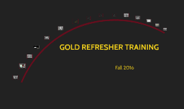 GOLD REFRESHER FALL 2016