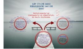 Ley 776 y Resolución 1401