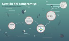 Copy of Gestión del compromiso: