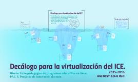 Decálogo para la virtualización del ICE.