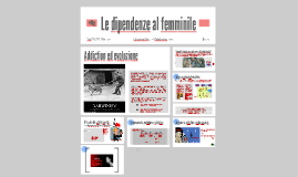 Copy of Le dipendenze al femminile Parte I