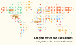 Conglomerates and Subsidiaries