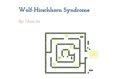 Wolf-Hirschhorn Syndrome