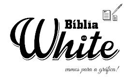 Apresentação Bíblia White
