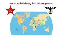 Kommunistiske og fascistiske partier