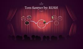 Tom Sawyer by: RUSH