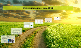 Construindo mais com LESS!
