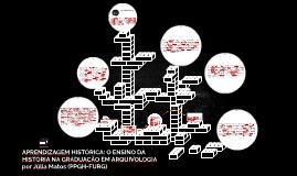 APRENDIZAGEM HISTÓRICA: O ENSINO DA HISTÓRIA NA GRADUAÇÃO EM