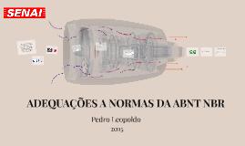 ADEQUAÇÕES A NORMAS DA ABNT NBR