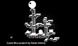 Costa Rica project by Dasia Oakley