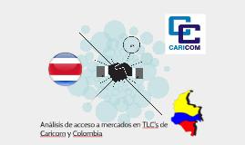 Acceso a mercados en TLC's con CARICOM y Colombia