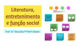 Literatura, entretenimento e função social