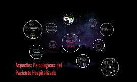 Aspectos Psicológicos del Paciente Hospitalario