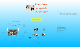 Copy of Puritans: a quick overview