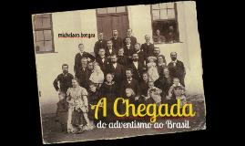 A chegada do adventismo ao Brasil