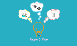 Chapter 5: THINK