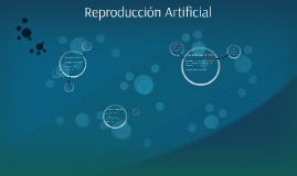 Reproducción Artificial