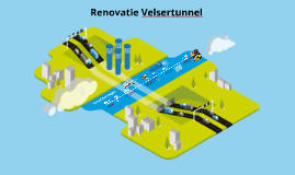Presentatie 08-11-2016 Renovatie Velsertunnel