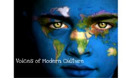 Voices of Modern Culture