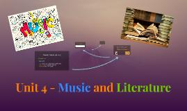 Unit 4 - Music and Literature