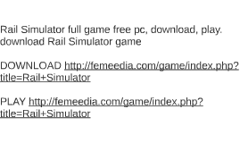 Rail Simulator full game free pc, download, play. download R