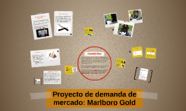 Proyecto de demanda de mercado: Marlboro Gold