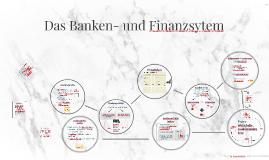 Das Banken- und Finanzsytem