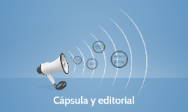 Cápsula y editorial