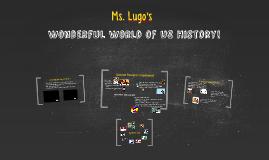 The Wonderful World of US History!